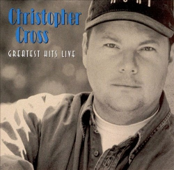 1999 Christopher Cross Greatest Hits Live (USA)